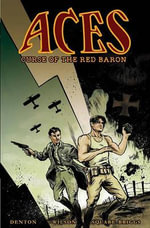 Aces : Curse of the Red Baron - Shannon Eric Denton