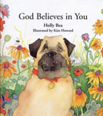 God Believes in You - Holly Bea