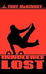 Innocence Lost - J Toby McKinney