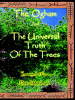 The Ogham and the Universal Truth of the Trees- As Above, So Below : As Above, So Below - Dean A Montalbano