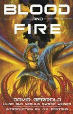 Blood & Fire - David Gerrold