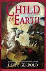 Child of Earth - David Gerrold