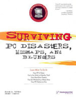 Surviving PC Disasters,Mishaps,& Blunders - J. Torres