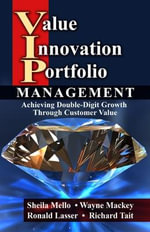 Value Innovation Portfolio Management : Achieving Double-digit Growth Through Customer Value - Sheila Mello