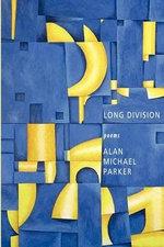 Long Division - Alan Michael Parker