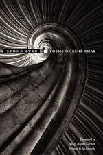 Stone Lyre : Poems of Rene Char - Rene Char