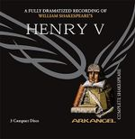 Henry V : Arkangel Complete Shakespeare - William Shakespeare