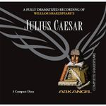 Julius Caesar : Arkangel Complete Shakespeare - William Shakespeare