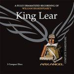King Lear : Arkangel Complete Shakespeare - William Shakespeare
