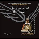 The Taming of the Shrew : Arkangel Complete Shakespeare - William Shakespeare