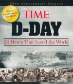 D-Day  : 24 Hours That Saved the World - 65th Anniversary Tribute