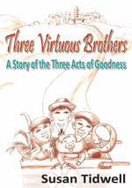 Three Virtuous Brothers - SUSAN TIDWELL