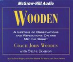 Wooden : A Lifetime of Observations and Reflections on and Off the Court - John Wooden