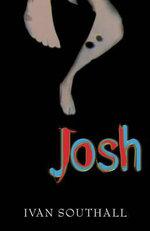 Josh - Ivan Southall