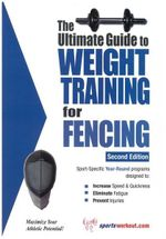 Ultimate Guide to Weight Training for Fencing : Coach Blythe's Swim Workouts - Robert G. Price