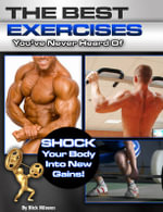 Best Exercises You've Never Heard of : Shock Your Body into New Gains - Nick Nilsson