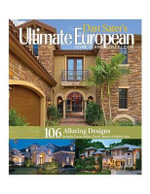 Dan Sater's Ultimate European Home Plans Collection : Sater's Ultimate Europe Home Plans - Dan F., II Sater