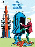 My Favorite Martian : Complete Series Volume One - Russ Manning