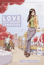 Love as a Foreign Language : v. 1 - J. Torres