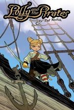 Polly and the Pirates : v. 1 - Ted Naifeh