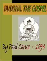 BUDDHA, The Gospel - Paul Carus