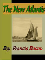 The New Atlantis - Francis Bacon