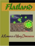 FLATLAND : A Romance of Many Dimensions - Edwin A. Abbott