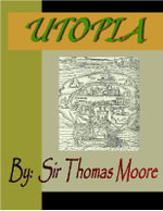 UTOPIA - Sir Thomas Moore
