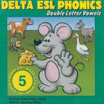 Delta ESL Phonics : Double Letter Vowels - Marilyn Rosenthal