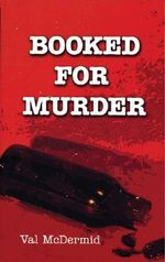 Booked for Murder : Lindsay Gordon Series : Book 5 - Val McDermid