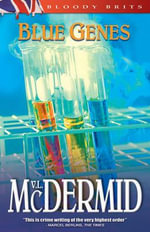 Blue Genes - V L McDermid