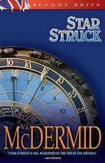 Star Struck : Kate Brannigan Series : Book 6 - Val McDermid