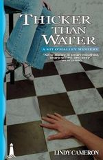 Thicker Than Water : A Kit O'Malley Mystery - Lindy Cameron