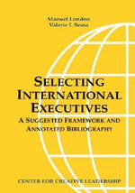 Selecting International Executives : A Suggested Framework and Annotated Bibliography - Manuel London