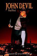 John Devil - Paul Feval