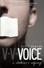 Voice : A Stutterer's Odyssey - Scott Damian