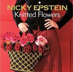 Nicky Epstein Knitted Flowers - Nicky Epstein