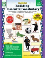 Building Essential Vocabulary : Reproducible Photo Cards, Games, and Activities to Build Vocabulary in Any Language - Sherrill B Flora