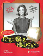 Degunking Windows : DEGUNKING - Joli Ballew