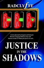 Justice in the Shadows - Radclyffe
