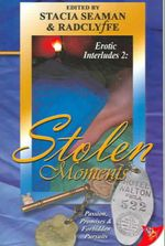 Stolen Moments : Erotic Interludes 2 - Stacia Seaman