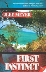 First Instinct - Jlee Meyer