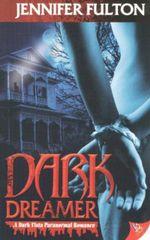 Dark Dreamer : A Dark Vista Paranormal Romance - Jenny Fulton