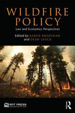 Wildfire Policy : Law and Economics Perspectives