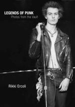 Legends of Punk : Photos from the Vault - Rikki Ercoli