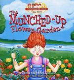 The Munched-Up Flower Garden : Troublesome Creek Kids Story (Paperback) - Nancy Kelly Allen