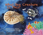 What Sea Creature is This? - Nancy Kelly Allen