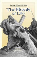 Book of Life : New Testament Retold - Henri Daniel-Rops