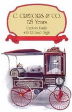 C & Co. : The First 125 Years -- 1885-2010 - Richard Hagle