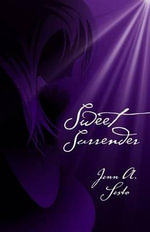 Sweet Surrender - Jenn A Sesto